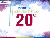 Khuyến mãi nạp thể MobiFone được 20%